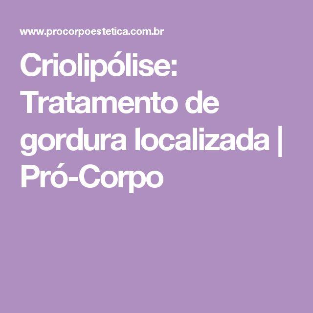 Criolipólise: Tratamento de gordura localizada | Pró-Corpo