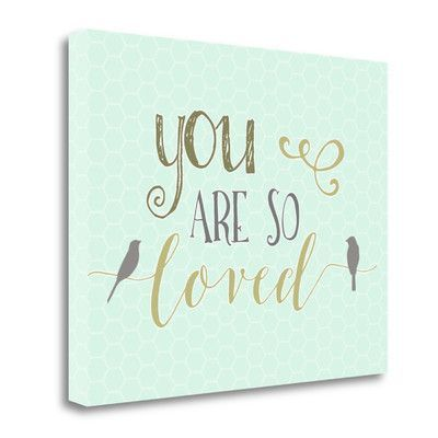 Tangletown Fine Art 'You Are So Loved' by Tara Moss Textual Art on Wrapped Canvas