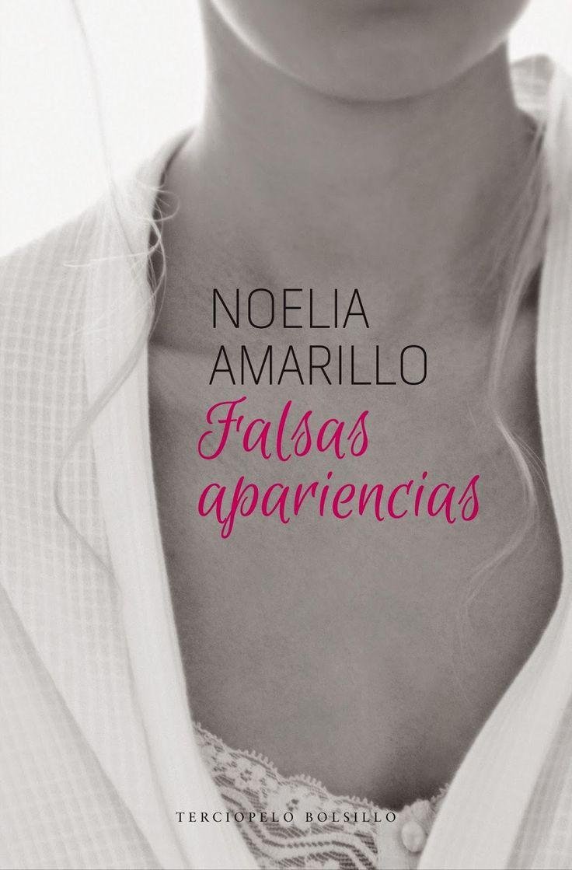 Noelia Amarillo Serie amigos del Barrio, Falsas Apariencias. Nueva portada edición bolsillo