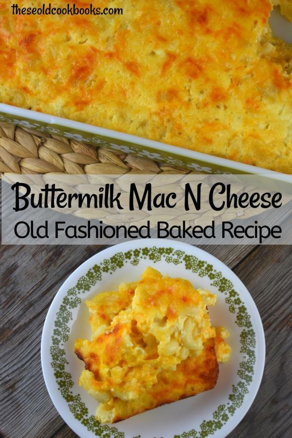 Buttermilk Macaroni And Cheese In 2020 Buttermilk Recipes Cheesy Recipes Mac And Cheese