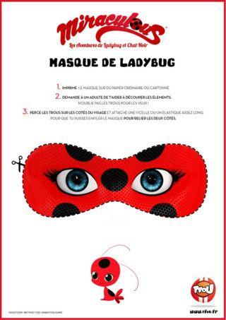 Imprime le super masque de Lady Bug, découpe le en suivant les pointillés et transforme toi en super héros ! Tu ressembleras à Lady Bug l'héroïne de la série Miraculous !