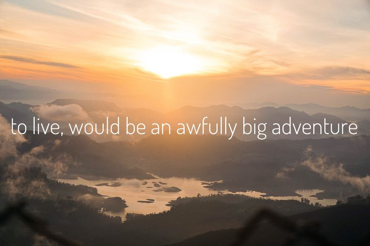 To live, would be an awfully big adventure - Your ultimate travel blog - SEEK SEE TRAVEL