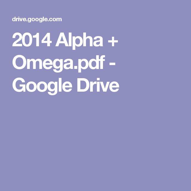 2014 Alpha + Omega.pdf - Google Drive