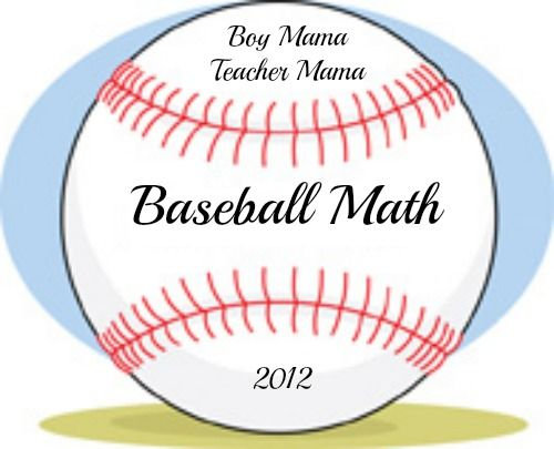 Boy Mama Teacher Mama   Baseball Math