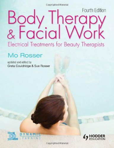 7 best catering and hair beauty images on pinterest catering body therapy and facial work electrical treatments for beauty therapists 4th edition amazon fandeluxe Images