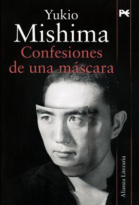 Confesiones de una máscara. Yukio Mishima. Alianza editorial.