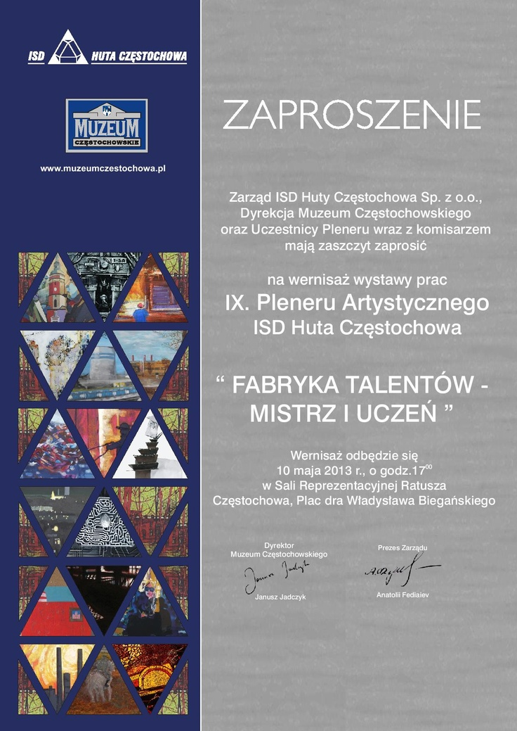 I'd like to invite you to visit the art exhibition in which I participate: the 10th of May, 5 p. m. in the Municipal Museum of Czestochowa