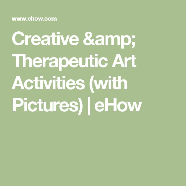 Creative & Therapeutic Art Activities (with Pictures) | eHow