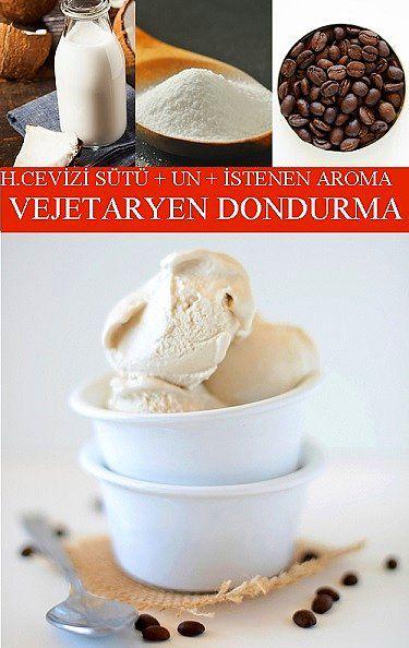 Hindistan Cevizi Sütü, Un, İstenen Aroma = Vejetaryen Dondurma