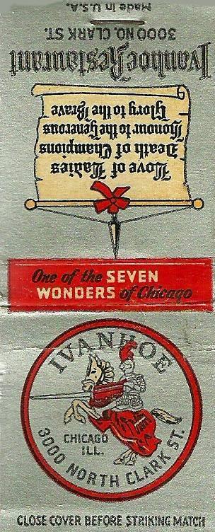 CHICAGO – IVANHOE RESTAURANT – 3000 N CLARK ONE OF CHICAGO'S SEVEN WONDERS MATCHBOOK - CHICAGO - IVANHOE RESTAURANT - 3000 N CLARK ONE OF CHICAGO'S SEVEN WONDERS