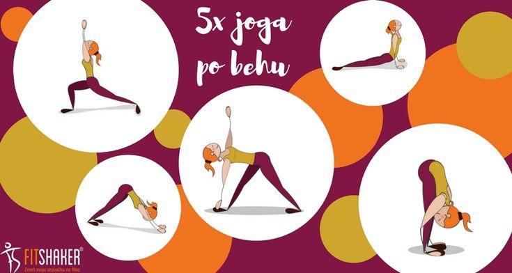 joga pozície, ktoré môžeš robiť aj po behu