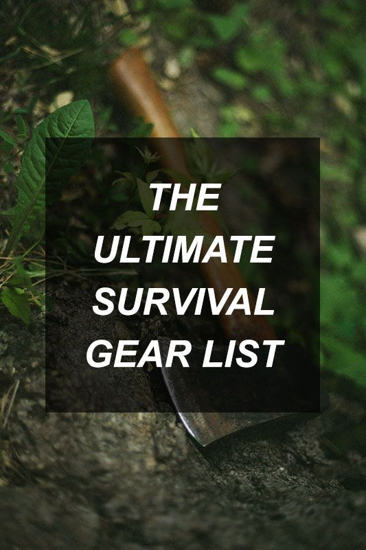 The Ultimate Survival Gear List