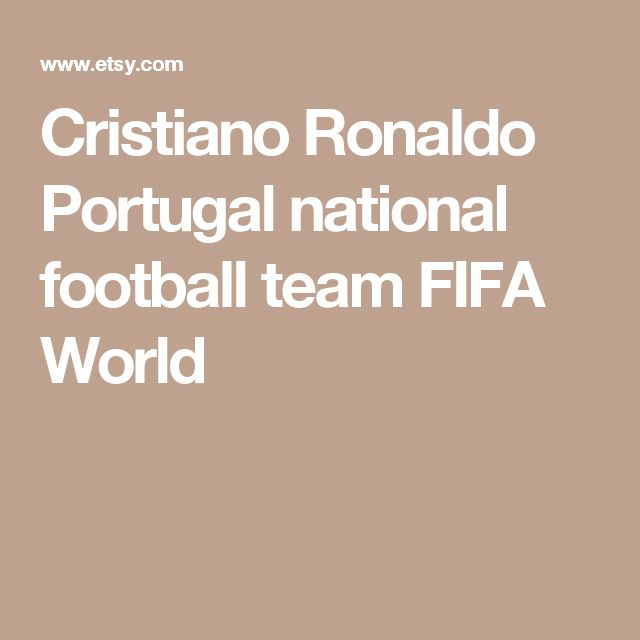 Cristiano Ronaldo Portugal national football team FIFA World