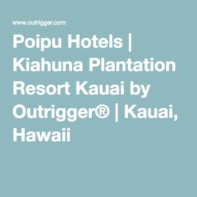 Poipu Hotels | Kiahuna Plantation Resort Kauai by Outrigger® | Kauai, Hawaii
