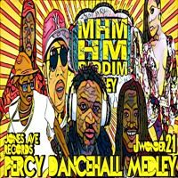 Mhm Hm Riddim Percy Dancehall Medley by Percy Dancehall Music Distribution on SoundCloud