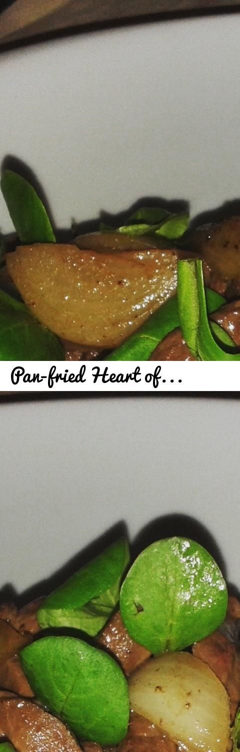 Pan-fried Heart of Beef Recipe/ Recette de Coeur de Boeuf Poêlé… Tags: beef,…