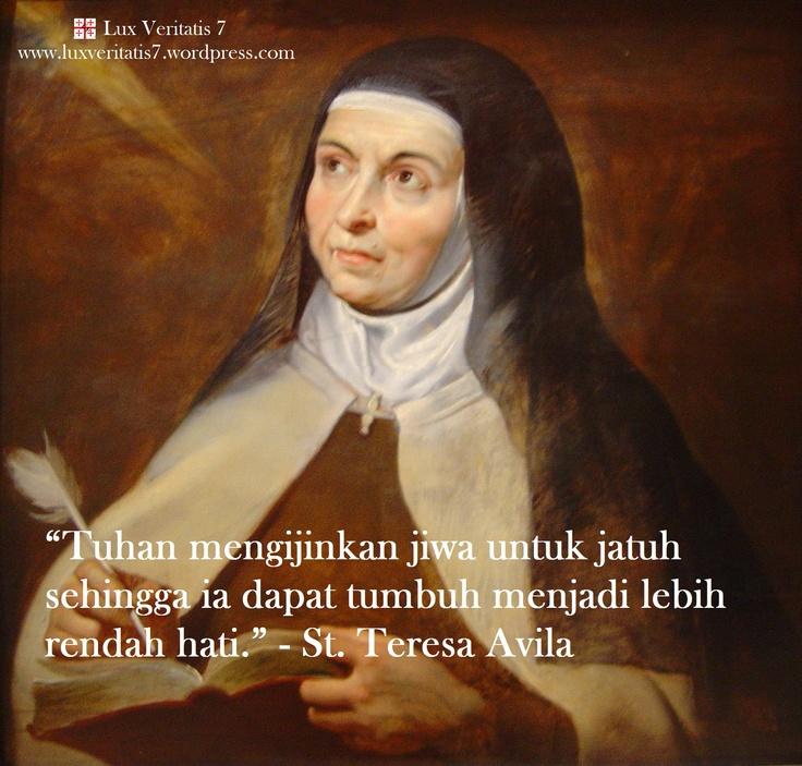 St. Teresa Avila menjelaskan tentang kerendahan hati.