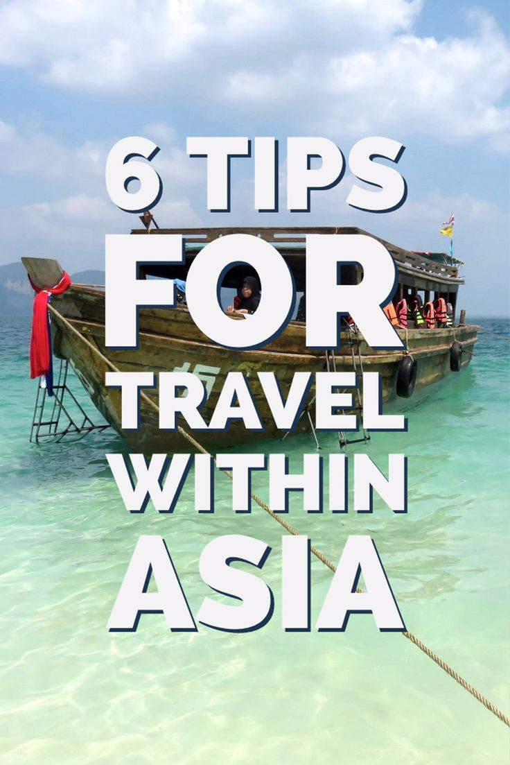 6 Tips for Travel Within Asia #travel #traveltips  via @LiveLearnVentur
