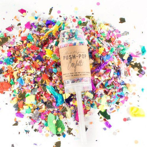 Love these Push-Pop Confetti cannons from Thimblepress. Turns any occasion into a cause for celebration--Woot Woot!