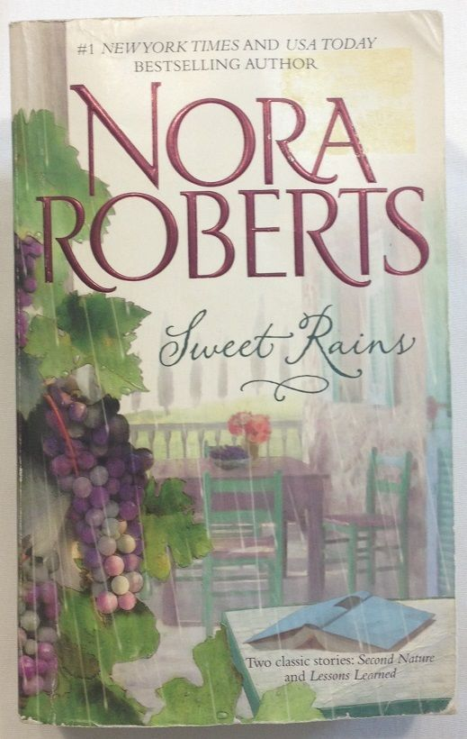 Sweet Rains: Second Nature - Lesson Learned by Nora Roberts (2010, PB) Romance
