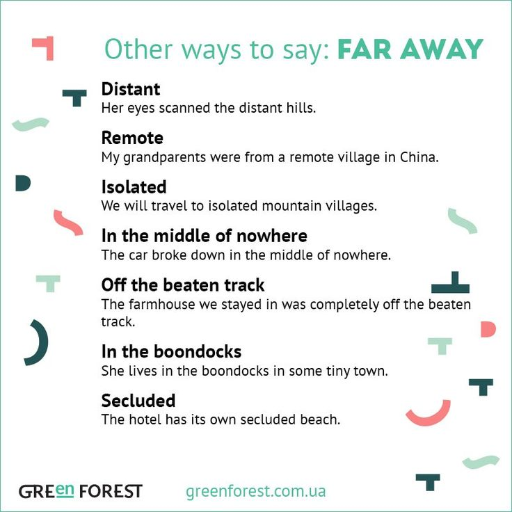 Other ways to say: Far Away
