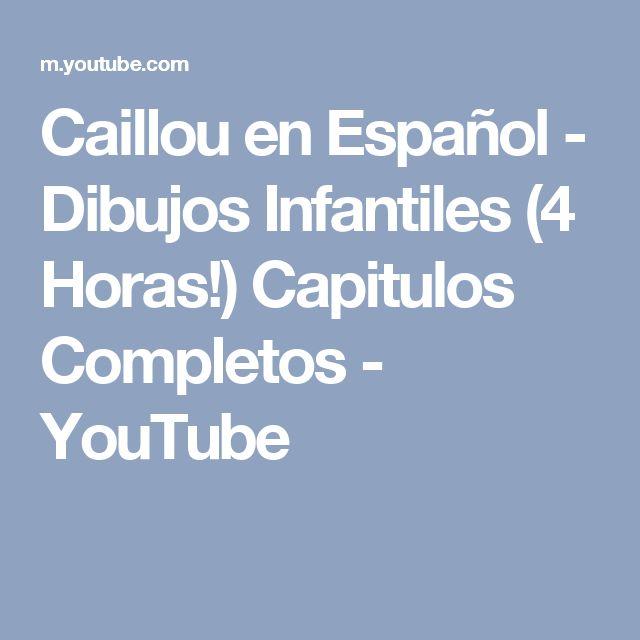 Caillou en Español - Dibujos Infantiles (4 Horas!) Capitulos Completos - YouTube
