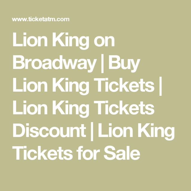 Lion King on Broadway   Buy Lion King Tickets   Lion King Tickets Discount   Lion King Tickets for Sale