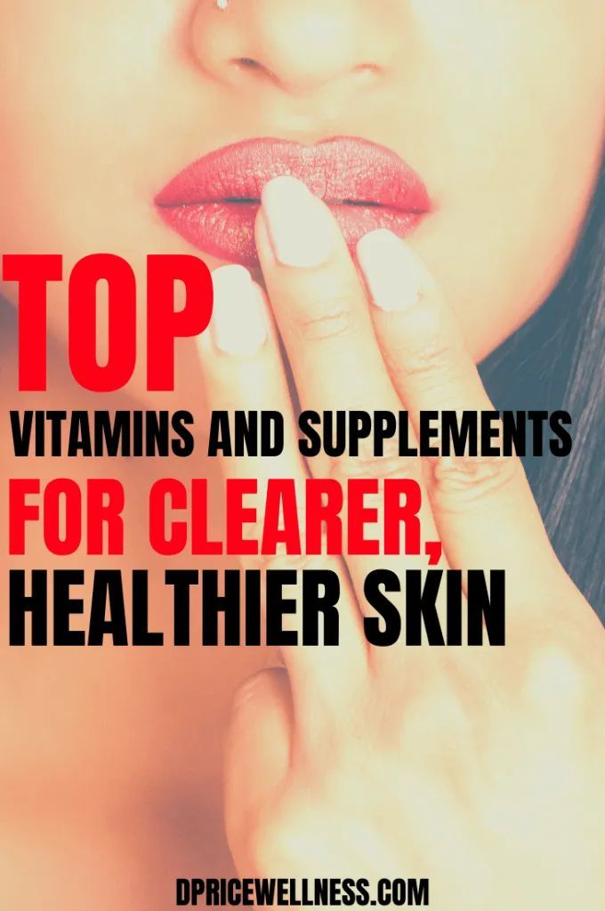 Top Vitamins and Supplements For Clearer, Healthier Skin ...
