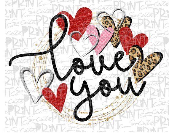 Valentines Day Love You Clipart Valentine Png File For Etsy Valentines Day Clipart Valentines Design Valentine