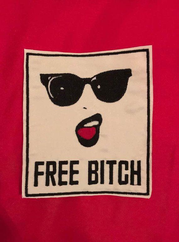 FREE BITCH Patch