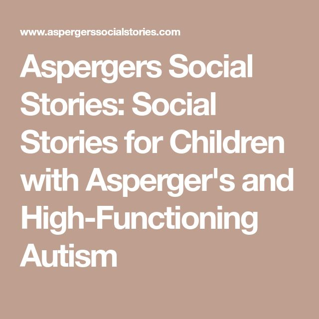 Aspergers Social Stories: Social Stories for Children with Asperger's and High-Functioning Autism