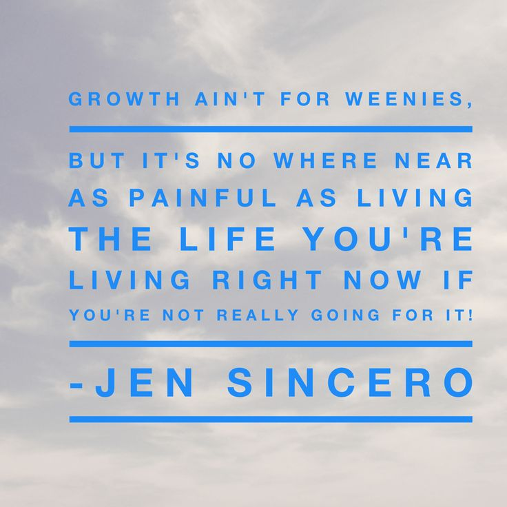Love this from the book YOU ARE A BADASS by Jen Sincero!