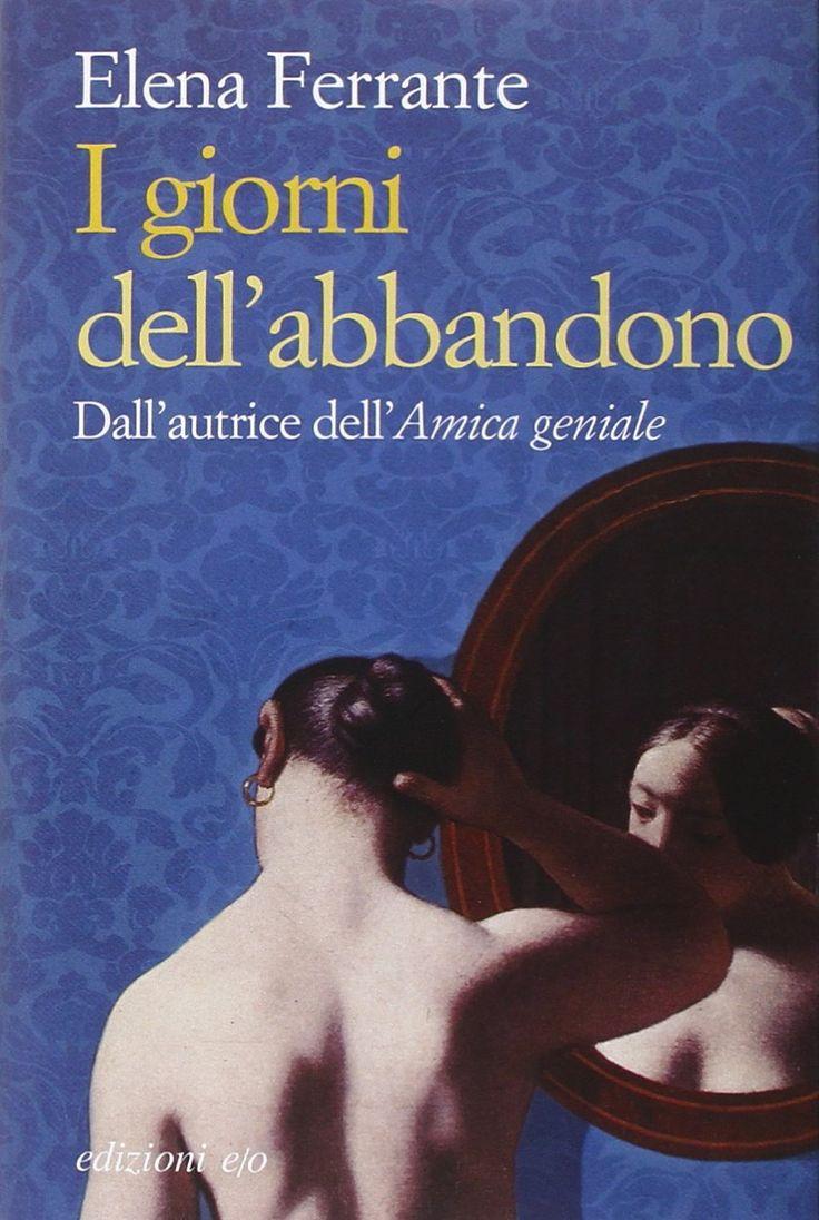 I giorni dell'abbandono / Elena Ferrante