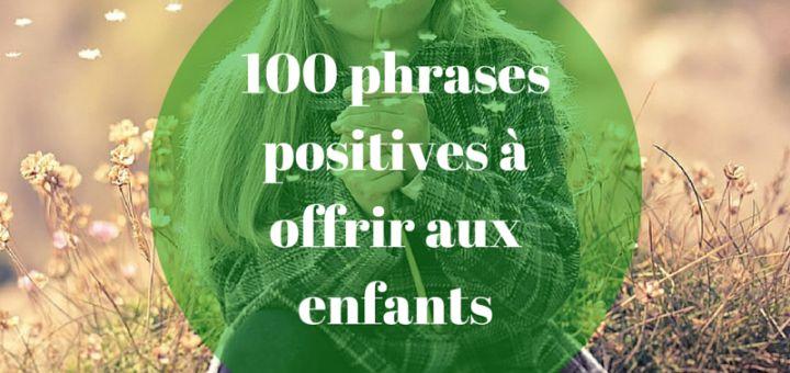 100 phrases positives à offrir aux