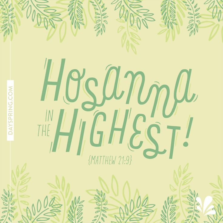 25 best ideas about hosanna in the highest on pinterest