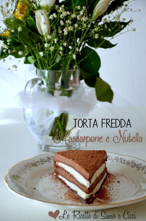 Torta fredda Mascarpone e Nutella