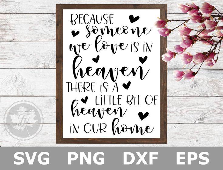Download Memorial SVG / In Loving Memory SVG / Because Some We Love ...