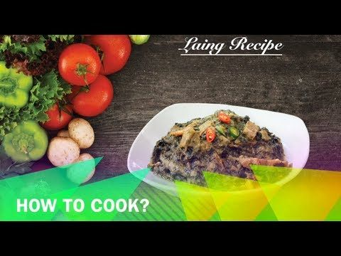 Laing Recipe         |          Buhay Kusina   Laing Recipe is a lutong pinoy dish that Laing or Natong as the a main ingredient. It is a mixture of garlic, onion, ginger, pork meat, shrimp paste, Thai chili, fish sauce and dried Taro leaves cooked in coconut milk.