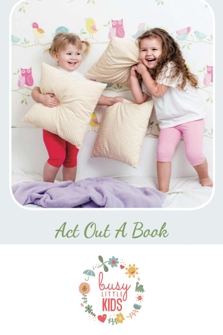 Fun, simple, easy rainy day kids activity - Act Out A Book