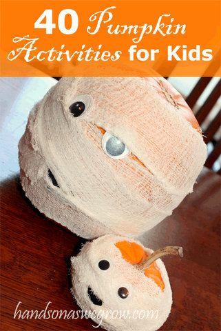 40 pumpkin activities, decorating, and learning to do with the kidsHoliday, Pumpkin Activities, Activities For Kids, Mummy Pumpkin, Pumpkin Decor, Pumpkin Mummy, 40 Pumpkin, Crafts, Halloween