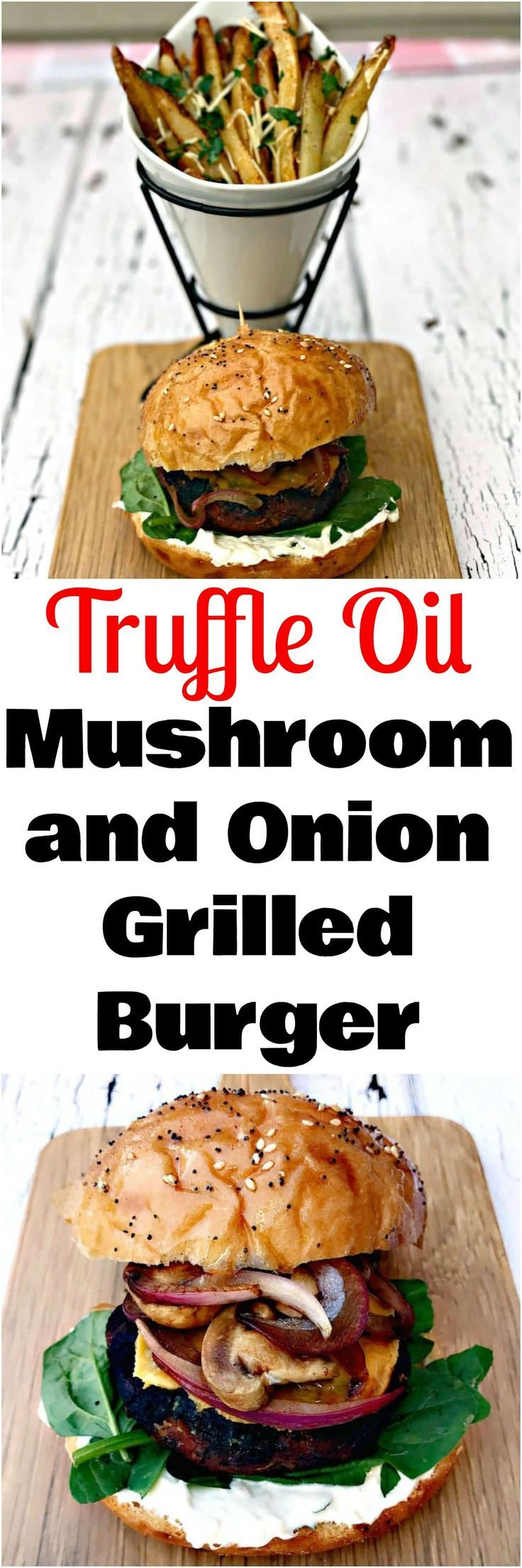 Truffle Oil Mushroom Onion Grilled Burger loaded with cheddar cheese, sauteed balsamic mushrooms and onions on a toasted kaiser bun.
