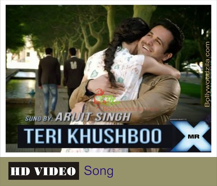 So this was all about Mr. X Teri Khushboo Arijit Singh ft. Emraan Hashmi Full HD Video. Hope you find the best If you think this song is nice than like.