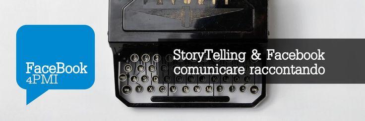 Lo storytelling ci fa tornare bambini, nella nostra cameretta ad ascoltare le favole dalla mamma. Ed è per questo che funziona comunicare raccontando.