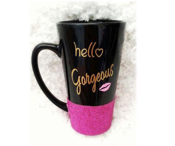 Hello Gorgeous Mug Hello Gorgeous Quote by LoveInTheCityShop