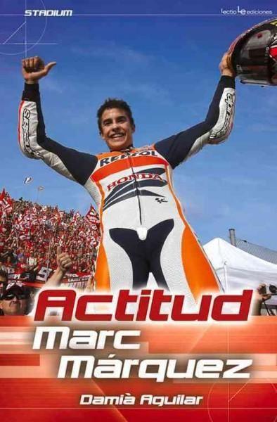 Actitud Marc Marquez / Marc Marquez Attitude