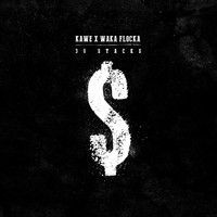 $$$ ONLY 30 THO #WHATDIRT $$$ blogged at whatdirt.blogspot.co.nz Kawe x Waka Flocka - 30 Stacks *FREE DOWNLOAD* by OfficialKawe on SoundCloud