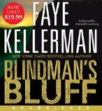 Blindman's Bluff (Peter Decker and Rina Lazarus, book 18) by Faye Kellerman  ... ... one of my favorite authors!