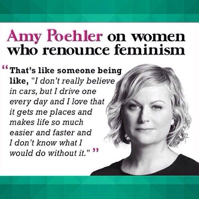 Amy Poehler on Women Who Renounce Feminisim.