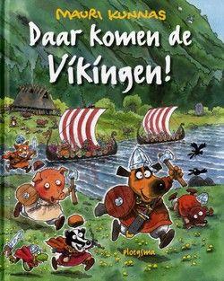 Daar komen de Vikingen! - Mauri Kunnas, Tarja Kunnas, Mauri Kunnas, Tarja Kunnas, Lieven Ameel, Lieven Ameel