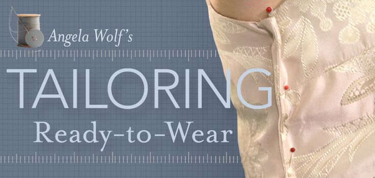 I would like to know how to do this the real way.  A Craftsy Tailoring Class: Tailoring Ready-to-Wear, with Angela Wolf
